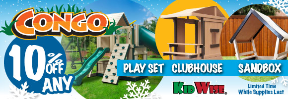 10% off any Congo Play Set, Sandbox, or Clubhouse